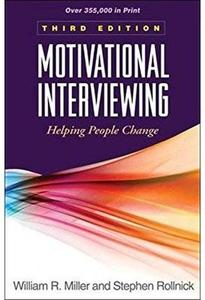 Motivational Interviewing: Helping People Change, 3rd Edition (repost)