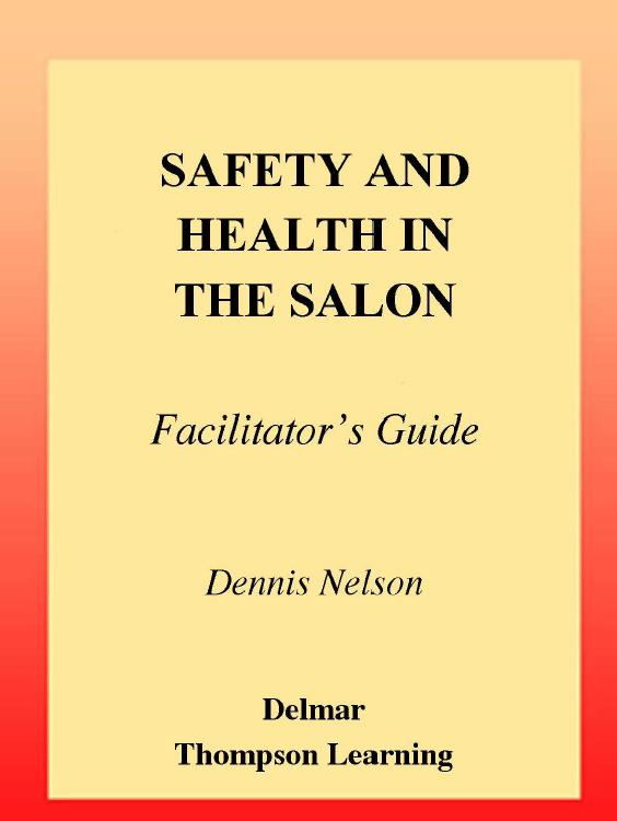 Safety and Health in the Salon: Facilitator's Guide