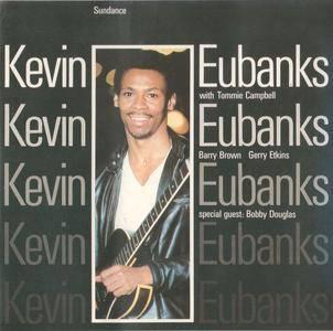 Kevin Eubanks - Sundance (1984) {Keytone}