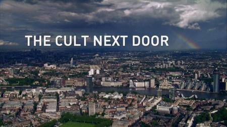 BBC - The Cult Next Door (2017)
