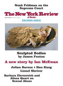 The New York Review of Books - July 19, 2018