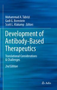 Development of Antibody-Based Therapeutics: Translational Considerations & Challenges, 2nd Edition (Repost)