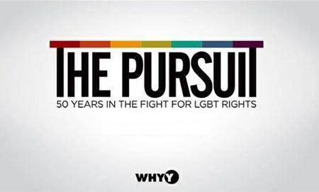 The Pursuit: 50 Years In The Fight for LGBT Rights (2016)