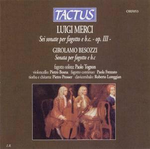 Paolo Tognon - Luigi Merci: Sei sonate per fagotto e b.c. - op. III - (2000) (Repost)