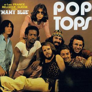 Pop Tops - Mamy Blue (1971) {2008 Magic}
