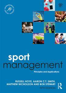 Sport Management: Principles and Applications, Fifth Edition