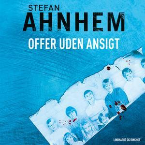 «Offer uden ansigt» by Stefan Ahnhem