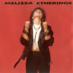 Melissa Etheridge - Melissa Etheridge (1988) [Original Island Non-Remaster]