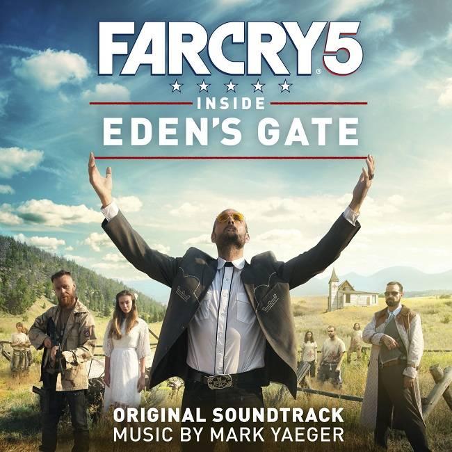 Mark Yaeger - Far Cry 5: Inside Eden's Gate (Original Soundtrack) (2018)