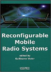 Reconfigurable Mobile Radio Systems: A Snapshot of Key Aspects Related to Reconfigurability in Wireless Systems [Repost]