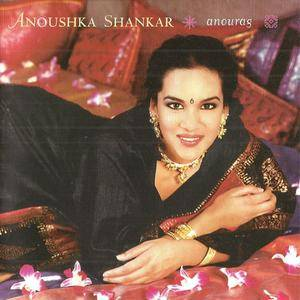Anoushka Shankar - Anourag (2000) {Angel}