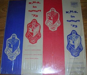Kokomo High School - KHS In Concert '73 (1973) {Custom Fidelity}