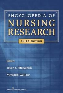 Encyclopedia of Nursing Research: Third Edition (Repost)