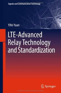 LTE-Advanced Relay Technology and Standardization (repost)