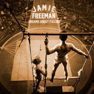 Jamie Freeman - Dreams About Falling (2019)