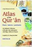 Atlas of the Qur'ân: places, nations, landmarks