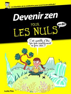 Pour Les Nuls En BD - Tome 3 - Devenir Zen Pour Les Nuls