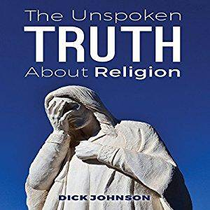 The Unspoken Truth About Religion [Audiobook]