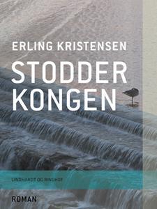 «Stodderkongen» by Erling Kristensen
