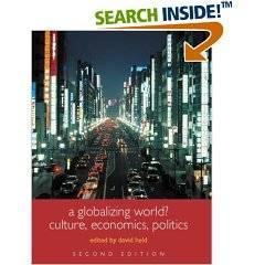 A Globalizing World?: Culture, Economics, Politics