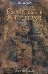"Osho Rajneesh, ""Expérience mystique : Kundalini et chakras"""