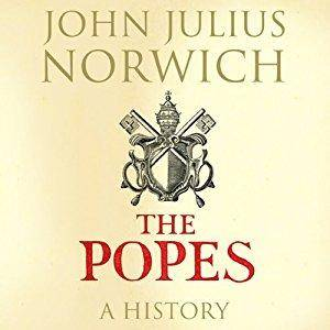 The Popes: A History [Audiobook]