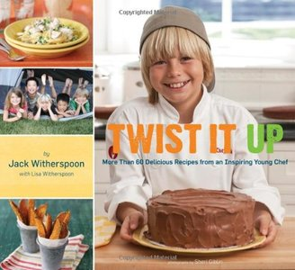 Twist It Up: More Than 60 Delicious Recipes from an Inspiring Young Chef [Repost]
