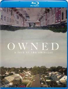 Owned, A Tale of Two Americas (2018)