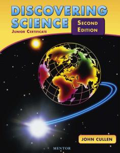 Discovering Science: Junior Certificate, 2nd Edition by John Cullen
