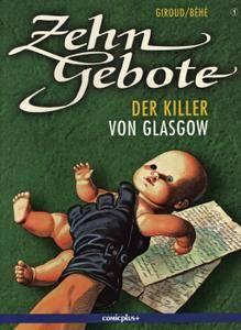 Zehn Gebote 01 - Der Killer von Glasgow