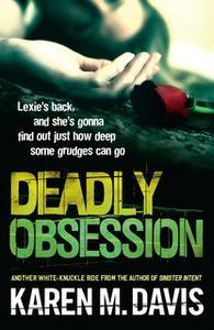 «Deadly Obsession» by Karen M. Davis