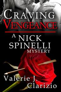 «Craving Vengeance» by Valerie J. Clarizio