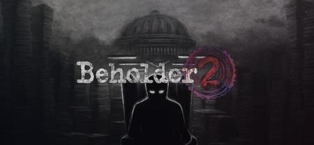 Beholder 2 (2018)
