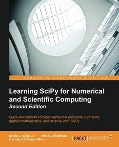 Learning SciPy for Numerical and Scientific Computing, Second Edition (repost)