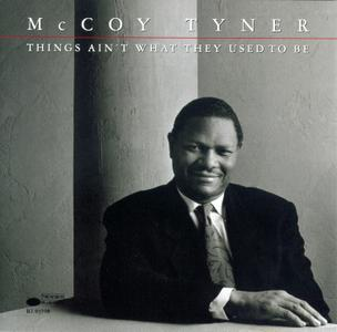 McCoy Tyner - Things Ain't What They Used To Be (1990) {Blue Note  CDP 7935982 rec 1989}