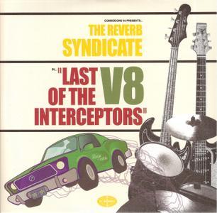The Reverb Syndicate - Last Of The V8 Interceptors (2018)