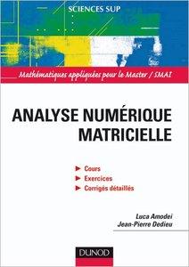 Analyse numérique matricielle : Cours et exercices corrigés