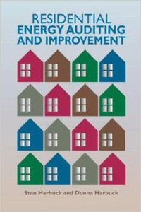 Residential Energy Auditing and Improvement (repost)