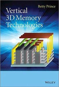 Vertical 3D Memory Technologies (repost)