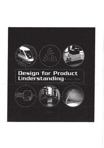 Design for product understanding : the aesthetics of design from a semiotic approach