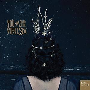 Emily Davis - You, Me & the Velvet Sea (2018)