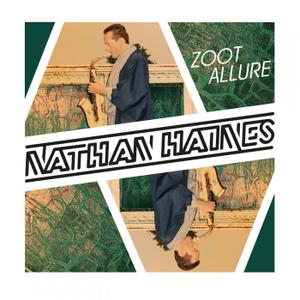 Nathan Haines - Zoot Allure (2018)