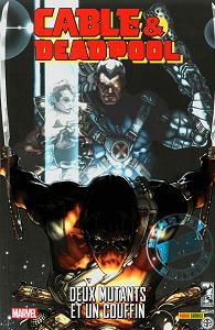 Cable & Deadpool - Tome 4 - Deux Mutants et un Couffin