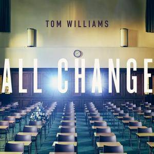 Tom Williams - All Change (2017)