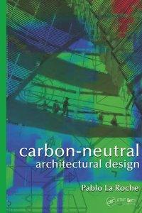 Carbon-Neutral Architectural Design (repost)