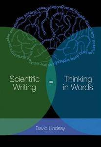 Scientific Writing = Thinking in Words(Repost)