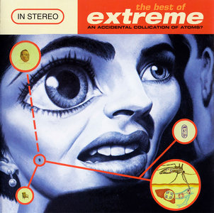 Extreme - An Accidental Collication Of Atoms? - The Best Of Extreme (1998) [Re-Up]