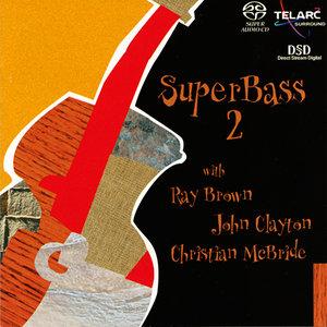 Ray Brown, John Clayton, Christian Mcbride - SuperBass 2 (2001) MCH PS3 ISO + Hi-Res FLAC