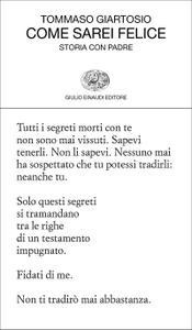 Tommaso Giartosio - Come sarei felice. Storia con padre