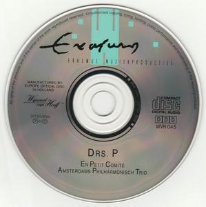 Drs. P - En Petit Comite - Amsterdams Philharmonisch Trio (1992) {Erasmus WVH 045}